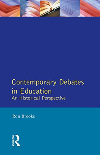Contemporary Debates in Education By Ron Brooks
