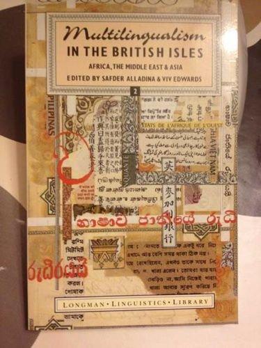 Multilingualism in the British Isles By Safder Alladina