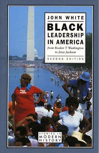 Black Leadership in America By John White