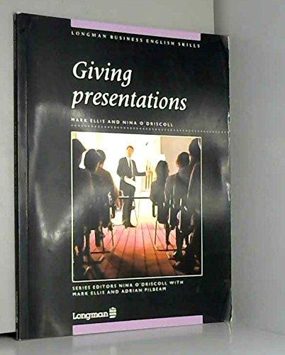 Giving Presentations By Nina O'Driscoll
