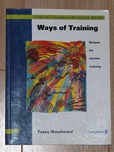 Ways of Training By Tessa Woodward