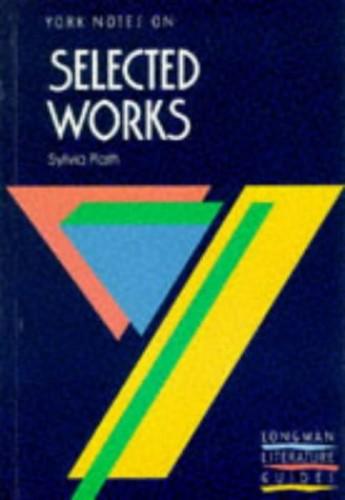 Selected Works of Sylvia Plath By Hana Sambrook