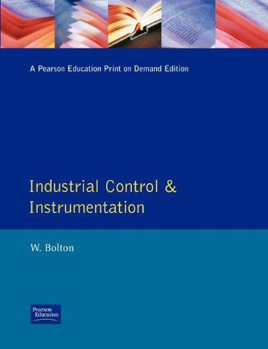 Industrial Control and Instrumentation By W. Bolton