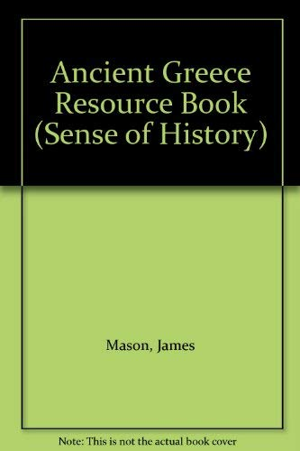 Ancient Greece Resource Book By James Mason