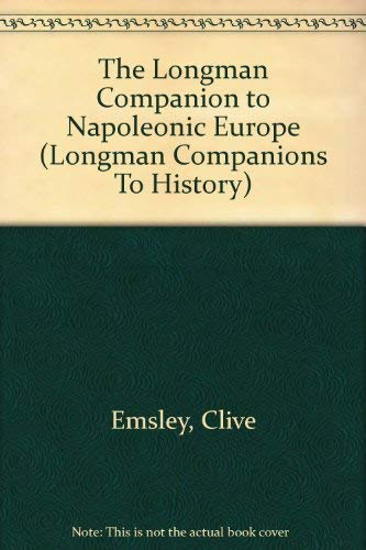 Napoleonic Europe By Clive Emsley