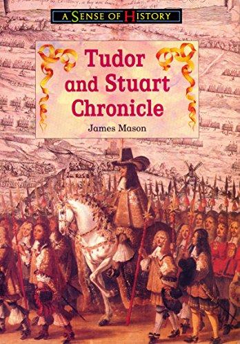 Tudor and Stuart Chronicle By James Mason