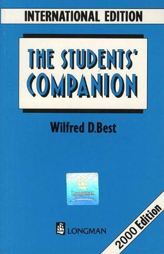 Students Companion International Edition. New Edition by Wilfred D. Best