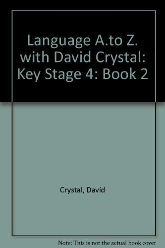 Language A.to Z. with David Crystal By David Crystal