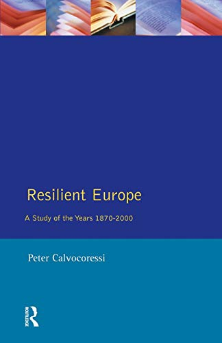Resilient Europe By Peter Calvocoressi