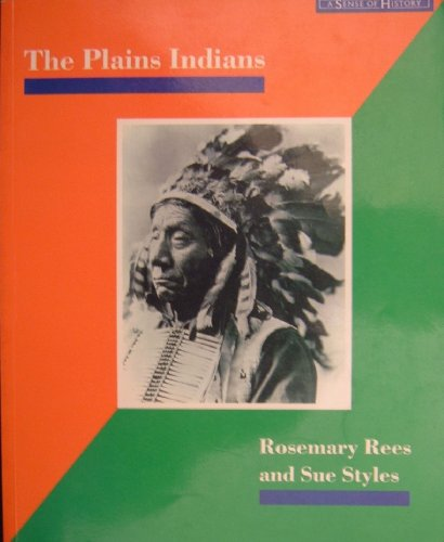 Plains Indians, The Paper By Rosemary Rees