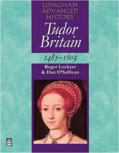 Tudor Britain 1485-1603 Paper By Chris Culpin