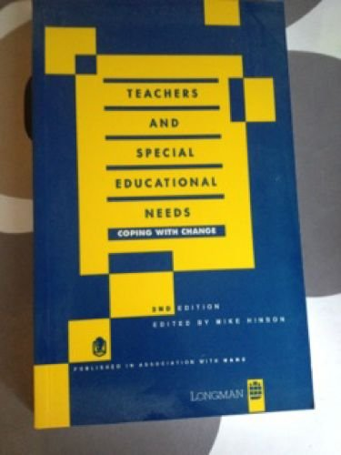 Teachers and Special Educational Needs By Edited by Mike Hinson