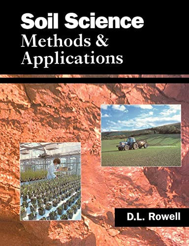 Soil Science: Methods and Applications By David L. Rowell