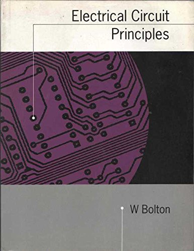 Electrical Circuit Principles By W. Bolton