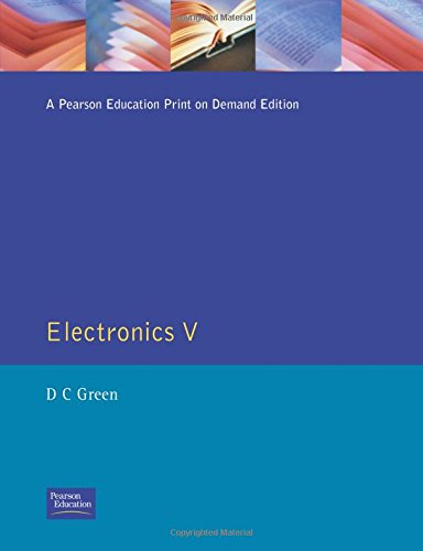 Electronics V By D. C. Green