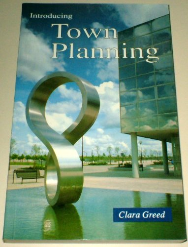 Introducing Town Planning By Clara H. Greed