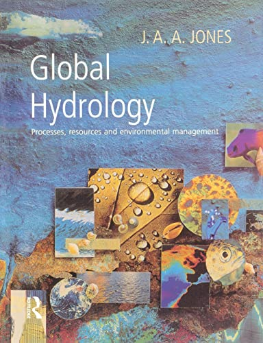 Global Hydrology By J. A. A. Jones
