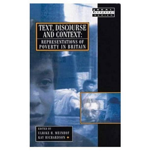 Text, Discourse and Context: Representations of Poverty in Britain ... Paperback