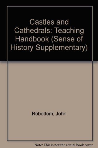 Castles and Cathedrals By John Robottom