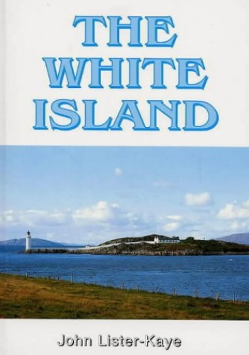 The White Island By John Lister-Kaye