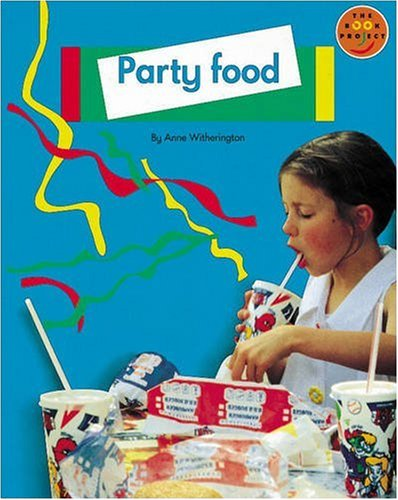 Party Food: Non Fiction 1 by Anne Witherington