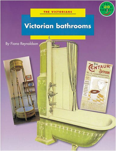 Victorian Bathrooms Non Fiction 2 By Fiona Reynoldson