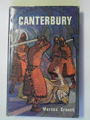 Canterbury (Local history series) By Marcus Crouch