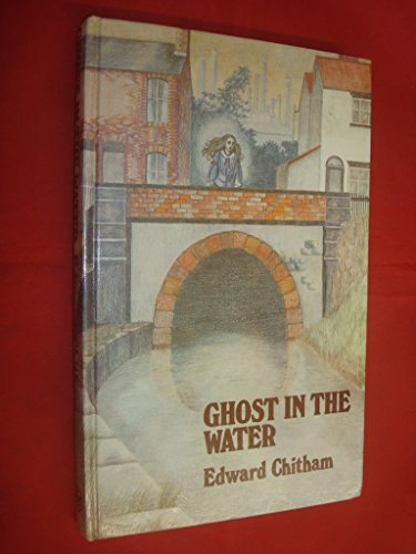 Ghost in the Water By Edward Chitham