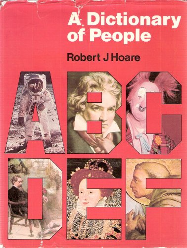 Dictionary of People, A By Robert John Hoare