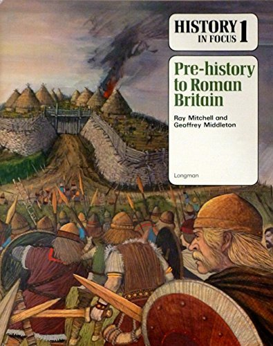 History-in-Focus-Pre-history-to-Roman-Brit-by-Middleton-Geoffrey-0582183138