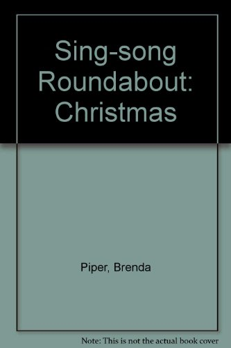 Sing-song Roundabout By Brenda Piper