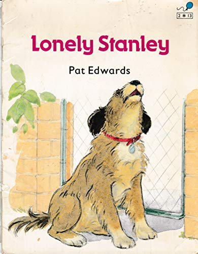 Lonely Stanley Book 13: Lonely Stanley By Pat Edwards