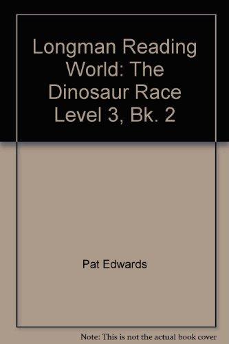 Dinosaur Race, the Book 2: the Dinosaur Race By Pat Edwards