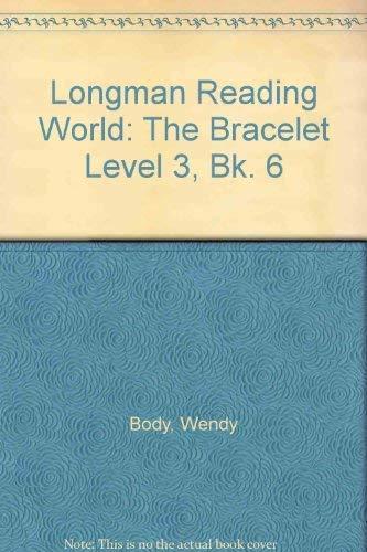 Bracelet,The Book 6:The Bracelet By Wendy Body