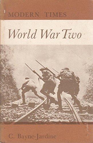 World War II By Colin Bayne-Jardine