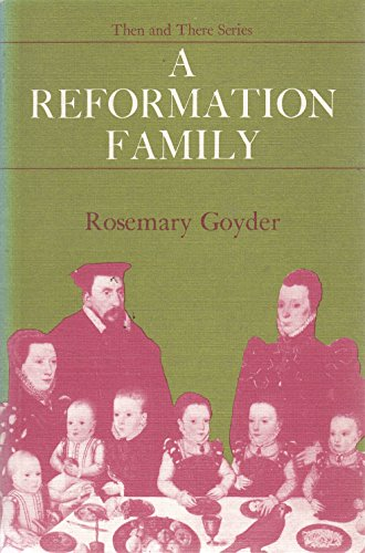 Reformation Family By R. Goyder