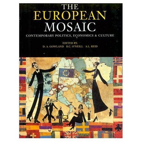 The European Mosaic By David Gowland
