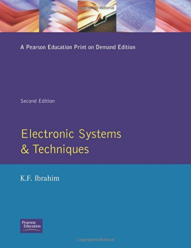 Electronic Systems and Techniques By K. F. Ibrahim