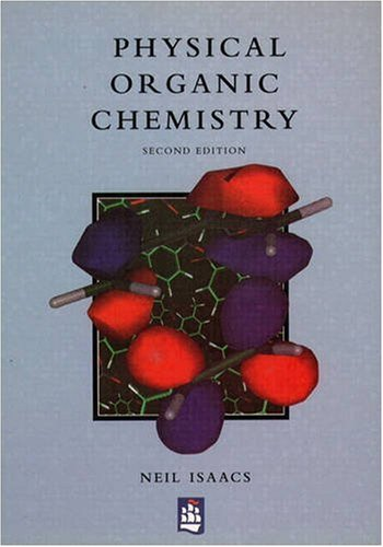 Physical Organic Chemistry By Neil S. Isaacs