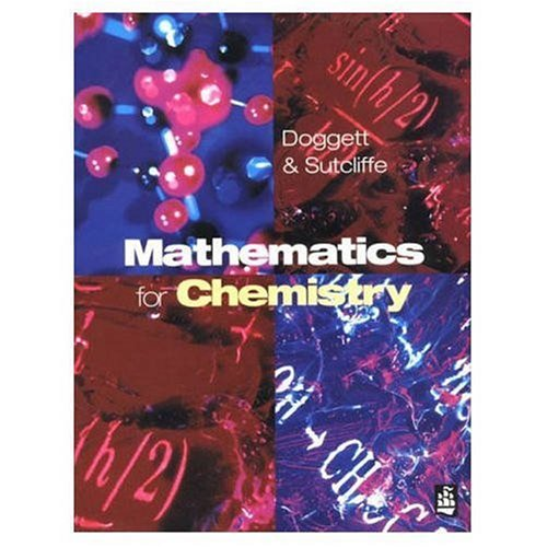 Mathematics for Chemistry By Graham Doggett