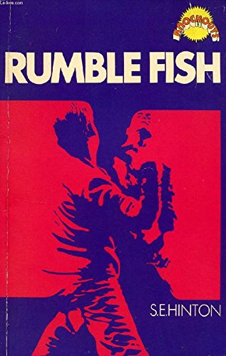 Rumble Fish (Knockouts) By S.E. Hinton