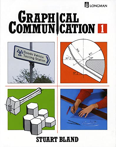 Graphical Communication Book One By Stuart Bland