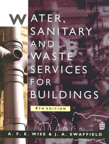 Water Sanitary and Waste Services for Buildings By A F.E. Wise