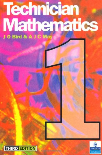 Technician Mathematics 1 By John O. Bird