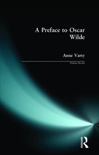 A Preface to Oscar Wilde By Anne Varty