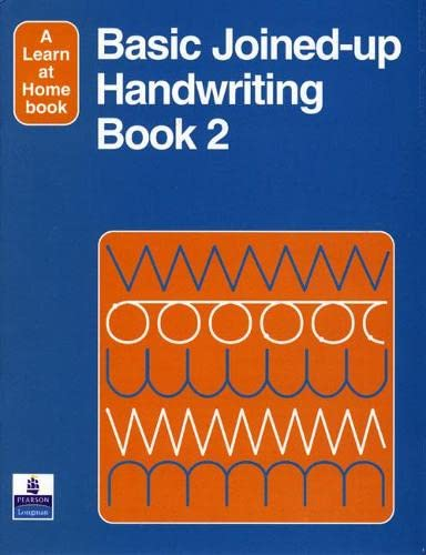 Basic Joined-Up Handwriting 2: Bk. 2 (Longman Learn At Home Books) By E. Adams