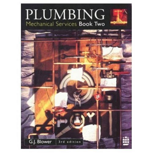 Plumbing: Mechanical Services Book Two By G. J. Blower