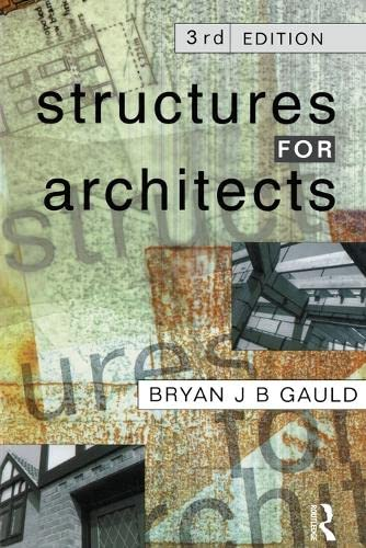 Structures for Architects By Bryan J. B. Gauld