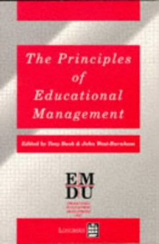 The Principles of Educational Management By Edited by Tony Bush