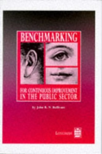 Benchmarking for Continuous Improvement By J. Dr. Bullivant